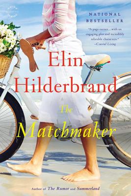 The Matchmaker - Hilderbrand, Elin