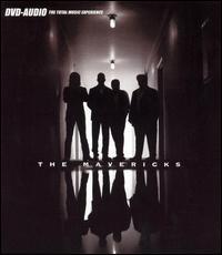 The Mavericks [2003] - The Mavericks