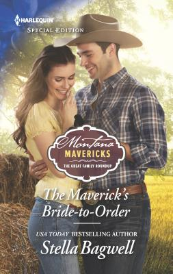 The Maverick's Bride-To-Order - Bagwell, Stella