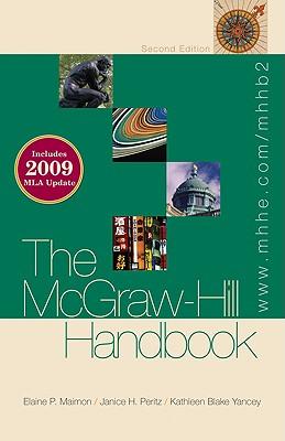 The McGraw-Hill Handbook - Maimon, Elaine P, and Peritz, Janice H, and Yancey, Kathleen Blake