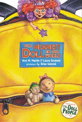 The Meanest Doll in the World - Godwin, Laura, and Martin, Ann M M