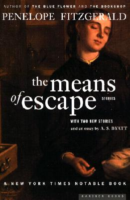 The Means of Escape - Fitzgerald, Penelope, and Byatt, A S (Introduction by)