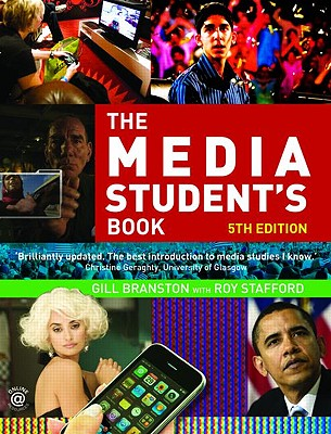 The Media Student's Book - Branston, Gill, and Stafford, Roy