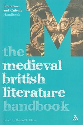 The Medieval British Literature Handbook - Kline, Daniel T (Editor)