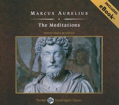 The Meditations - Aurelius, Marcus, and McCaddon, Wanda (Narrator)
