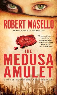 The Medusa Amulet - Masello, Robert