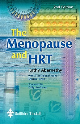 The Menopause and Hrt - Abernethy, Kathy