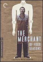 The Merchant of Four Seasons - Rainer Werner Fassbinder