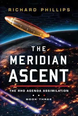 The Meridian Ascent - Phillips, Richard