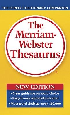 The Merriam-Webster Thesaurus - Merriam-Webster Inc