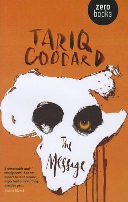 The Message - Goddard, Tariq