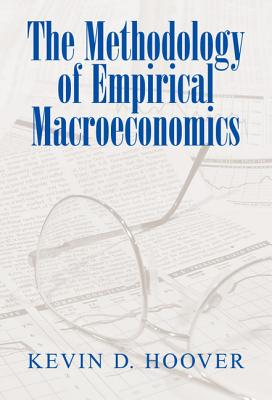 The Methodology of Empirical Macroeconomics - Hoover, Kevin D