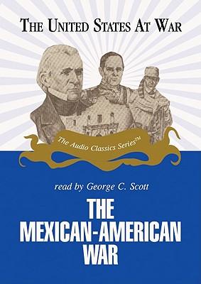 The Mexican-American War - Hummel, Jeffrey Rogers