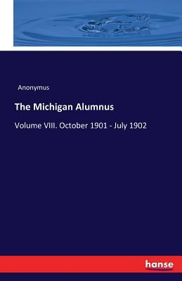 The Michigan Alumnus - Anonymus