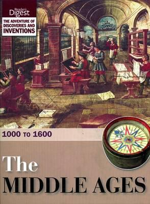 The Middle Ages: 1000 to 1600 - Reader's Digest