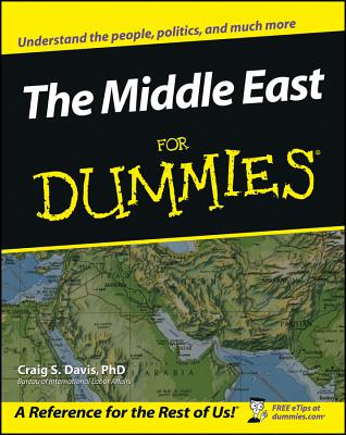 The Middle East for Dummies - Davis, Craig S