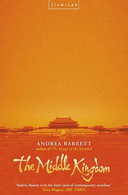 The Middle Kingdom - Barrett, Andrea