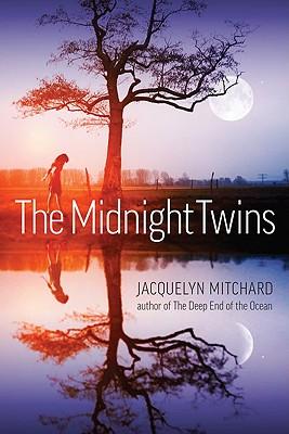 The Midnight Twins - Mitchard, Jacquelyn
