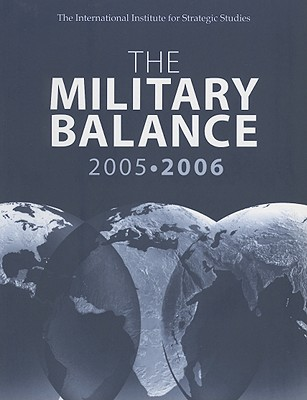 The Military Balance 2005-2006: October, Vol. 105 - Routledge (Creator)