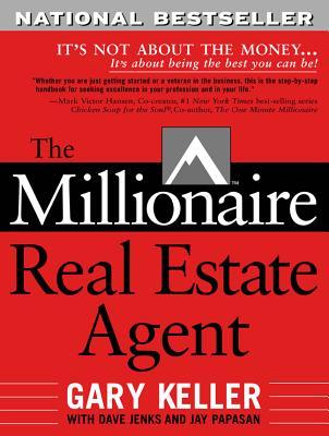 The Millionaire Real Estate Agent - Keller, Gary