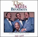 The Mills Brothers: The Anthology (1931-1968)