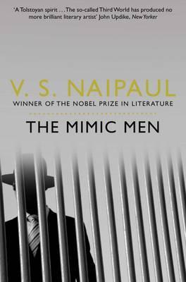 The Mimic Men - Naipaul, V. S.