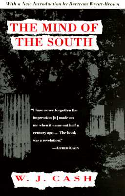 The Mind of the South - Cash, W J