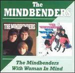 The Mindbenders/With Woman in Mind