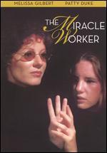 The Miracle Worker [30th Anniversary Edition]