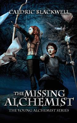 The Missing Alchemist - Blackwell, Caldric