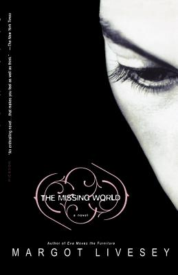 The Missing World - Livesey, Margot