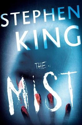 The Mist - King, Stephen