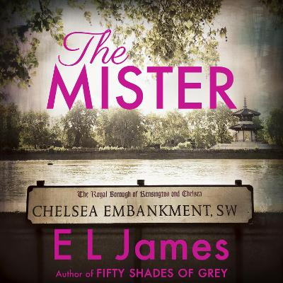 The Mister - James, E L, and O'Hara-Baker, Jessica (Read by), and Thorburn, Dominic (Read by)