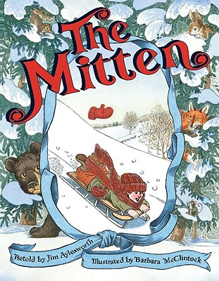 The Mitten - Aylesworth, Jim (Retold by)