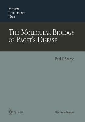 The Molecular Biology of Paget S Disease - Sharpe, Paul T (Editor)