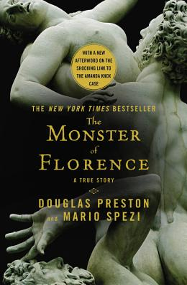 The Monster of Florence - Preston, Douglas J, and Spezi, Mario