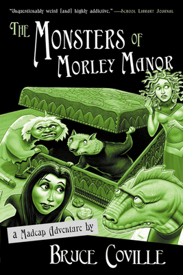 The Monsters of Morley Manor - Coville, Bruce