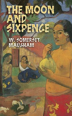 The Moon and Sixpence - Maugham, W Somerset