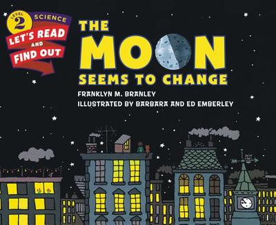The Moon Seems to Change - Branley, Franklyn M, Dr.