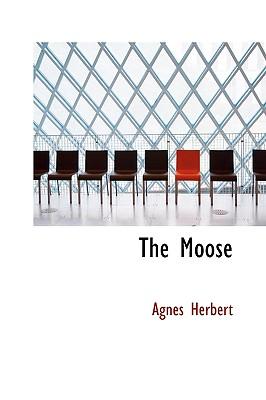 The Moose - Herbert, Agnes