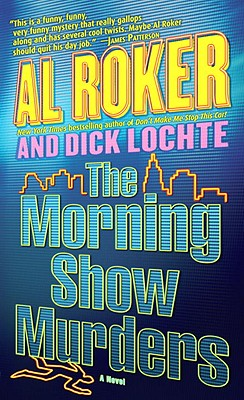 The Morning Show Murders - Roker, Al