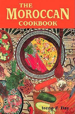 The Moroccan Cookbook - Day, Irene