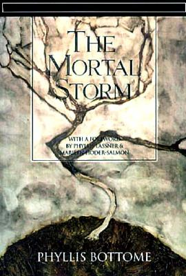 The Mortal Storm - Bottome, Phyllis, and Lassner, Phyllis (Introduction by), and Hoder-Salmon, Marilyn (Introduction by)