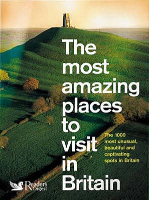 The Most Amazing Places to Visit in Britain - Pbk