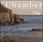 The Most Relaxing Chamber Music Album in the World ... Ever! - Alban Berg Quartet; Augustin Dumay (violin); Belcea Quartet; Bläserensemble; Borodin Quartet; Brindisi String Quartet;...