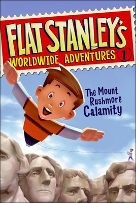 The Mount Rushmore Calamity - Pennypacker, Sara, and Brown, Jeff, and Pamintuan, Macky