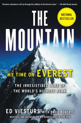 The Mountain: My Time on Everest - Viesturs, Ed, and Roberts, David