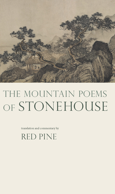 The Mountain Poems of Stonehouse - Stonehouse