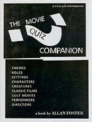 The Movie Quiz Companion - Foster, Allan