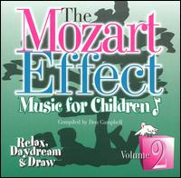 The Mozart Effect - Music for Children, Vol. 2: Relax, Daydream & Draw - Don Campbell